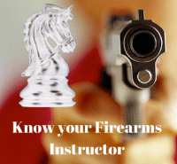 Know Your Firearms Instructor